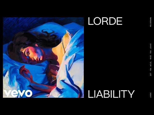 Lorde - Liability