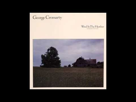 George Cromarty - Wind In The Heather (Full Album)