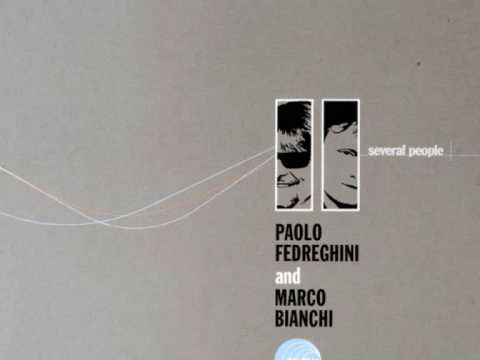 Paolo Fedreghini and Marco Bianchi - Nothing Has t...