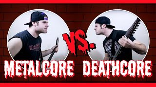 �������� ���� Metalcore VS Deathcore ������