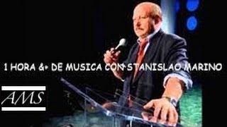 1 Hora &+ De Musica Con Stanislao Marino