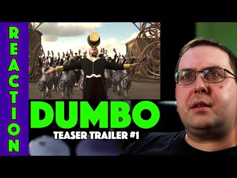 REACTION! Dumbo Teaser Trailer #1 - Tim Burton Live Action Disney Remake 2019
