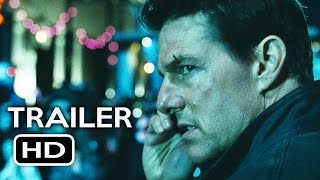 Jack Reacher: Never Go Back Official IMAX Trailer (2017) - Tom Cruise HD