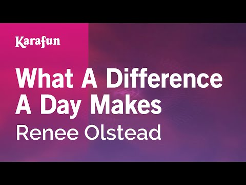 Karaoke What A Difference A Day Makes - Renee Olstead *