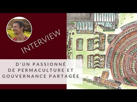 Design de permaculture & Gouvernance partagée - Interview de Fabian Féraux