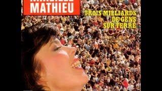 Mireille Mathieu Trois milliards de gens sur Terre (1982)