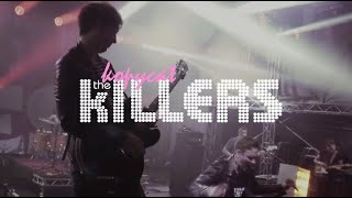 When You Were Young - The Killers Tribute Band - The Kopycat Killers (Live at Tribfest 2018)