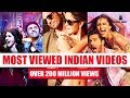 Most Viewed Indian Videos on Youtube | Most Viewed Bollywood Songs on Youtube  [October 2017]