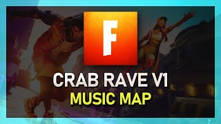 Fortnite Crab Rave V1 - Music Block Map with Code!