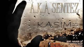 A.K. A SENTEZ - KASIM (2017)