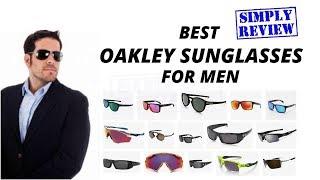 8 Best Oakley Sunglasses for Men So Far (2019)