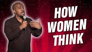 How Women Think (Stand Up Comedy)