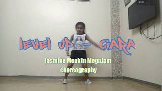 Level Up - Ciara | Jasmine Meakin (Mega Jam) #LevelUpChallenge/Dance Cover Video