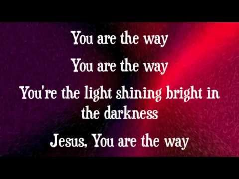 Worship Central - The Way - with lyrics (2014)