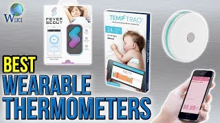 6 Best Wearable Thermometers 2017