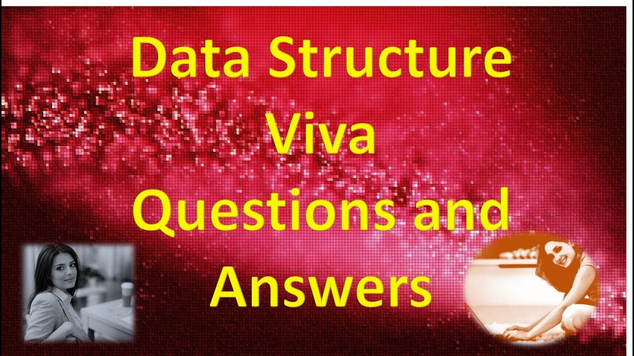 interview viva and basic questions of data structures  interview viva and basic questions of data structures 1