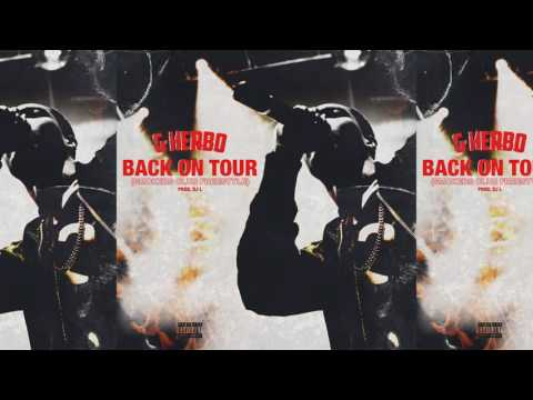 Lil Herb- Back On Tour [Official Audio ]