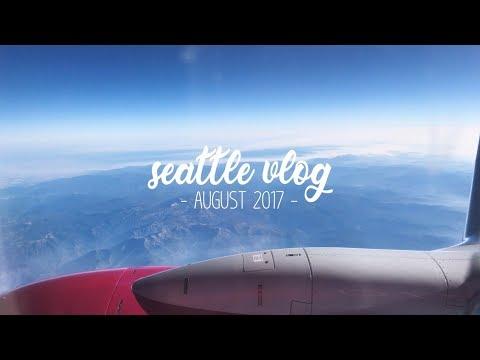 🏙 Seattle Vlog: August 2017   vlog