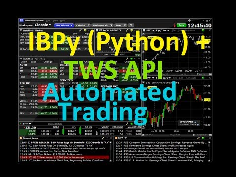 How to use IBPy Python with Interactive Brokers TWS API For Automated Trading