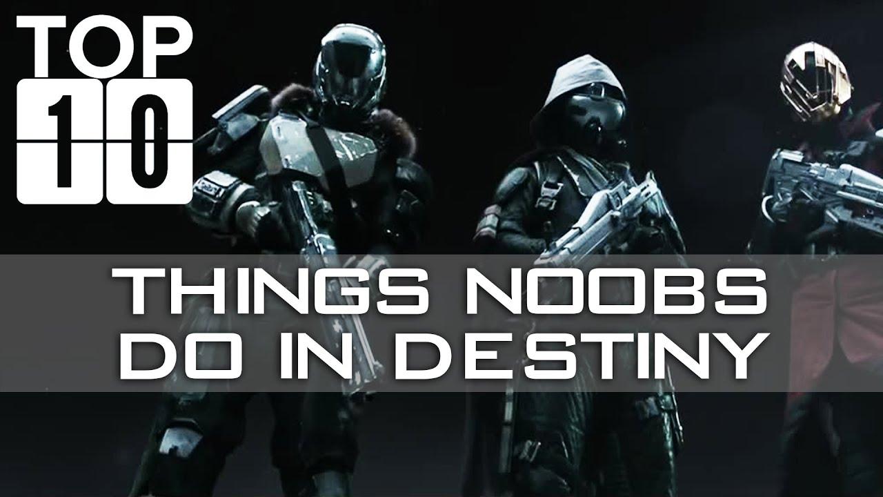 TOP TEN: Things Noobs Do In Destiny!! Funny Destiny ...