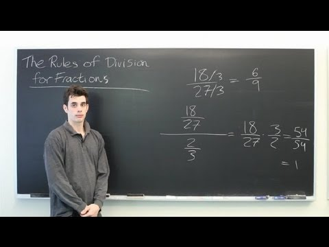 The Rules of Division for Fractions : Mathematics: Division & More