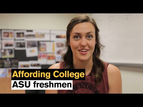 Affording College as a Freshman: What ASU students say about paying for college