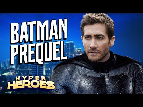 Is Jake Gyllenhaal Playing BATMAN? - Hyper Heroes