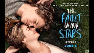 Repeat youtube video For a While - The Fault In Our Stars Official Soundtrack