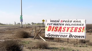 Meet the People Getting Screwed Over By Jerry Brown's High Speed Rail