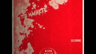 Tito Machete - 11 - Gelsomino