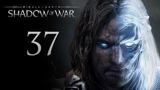 Middle-Earth: Shadow of War - прохождение игры на русском - Захват крепости в Серегосте [#37]