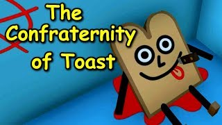 The Confraternity of Toast - A Horror Game About TOAST...  ( Full Playthrough ) Manly Let's Play