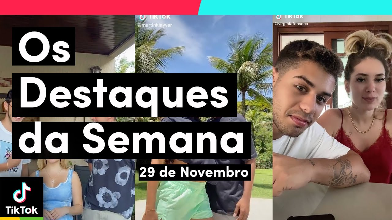 Você vai AMAR os DESTAQUES DA SEMANA (29/11) | TikTok Brasil