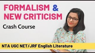 Formalism Literary Theory: Crash Course for UGC NET English
