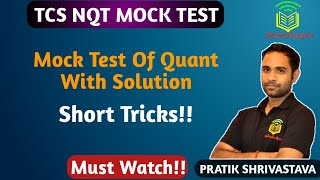 TCS NQT Mock test with solution ! Mock Test Quantitative Aptitude !