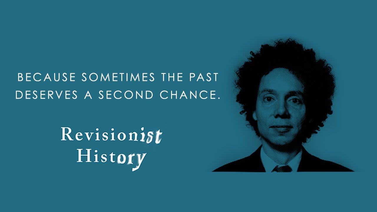 Resultado de imagen de revisionist history