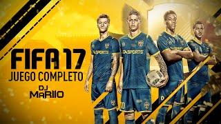 FIFA 17 | PRIMER DIRECTO DEL JUEGO COMPLETO !!!