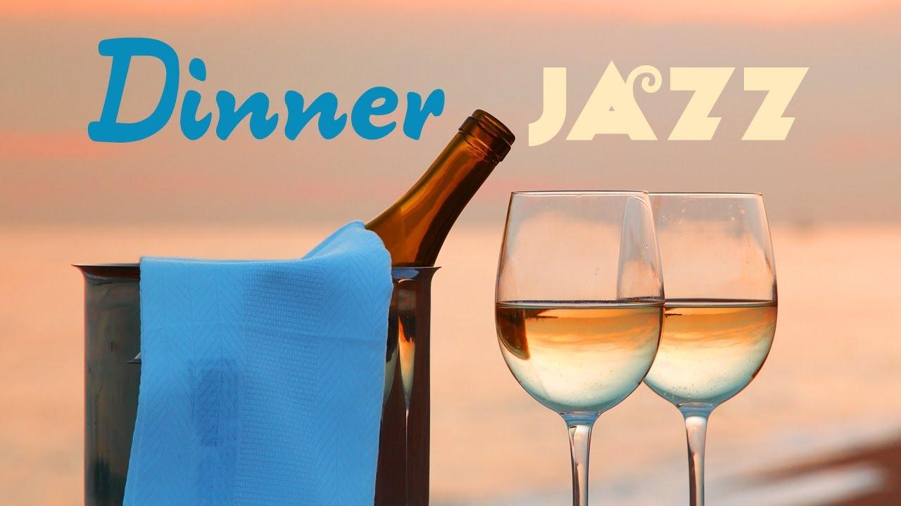 Light Dinner Music Fancy Restaurant Music Beautiful Jazz Dinner Music Candle Light Dinner Youtube