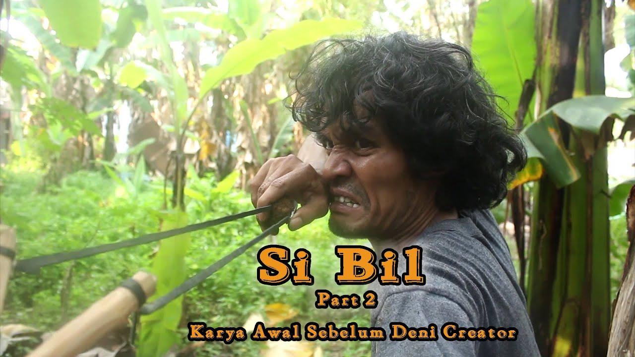Film Pendek Si Bil Part 2 (Karya Awal Deni Atmaja dan Hendy Salimy alias Bang Marko)