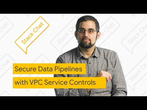 Secure Data Pipelines using VPC Service Controls with Two Sigma