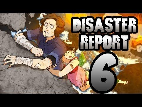 Super Best Friends Play Disaster Report (Part 6)