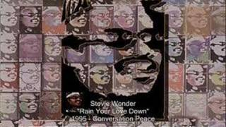 Watch Stevie Wonder Rain Your Love Down video