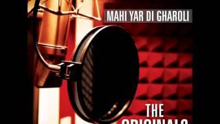 Mahi Yar Di Gharoli