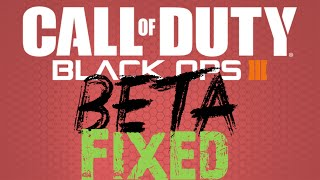 How to Fix Black Ops 3 Beta Download-- How to Make BO3 Beta Work