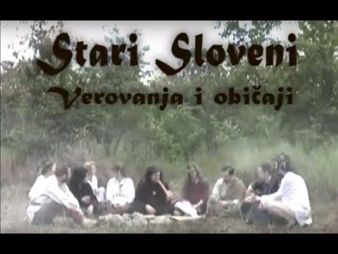 Stari Sloveni - Verovanja i običaji [ceo film]