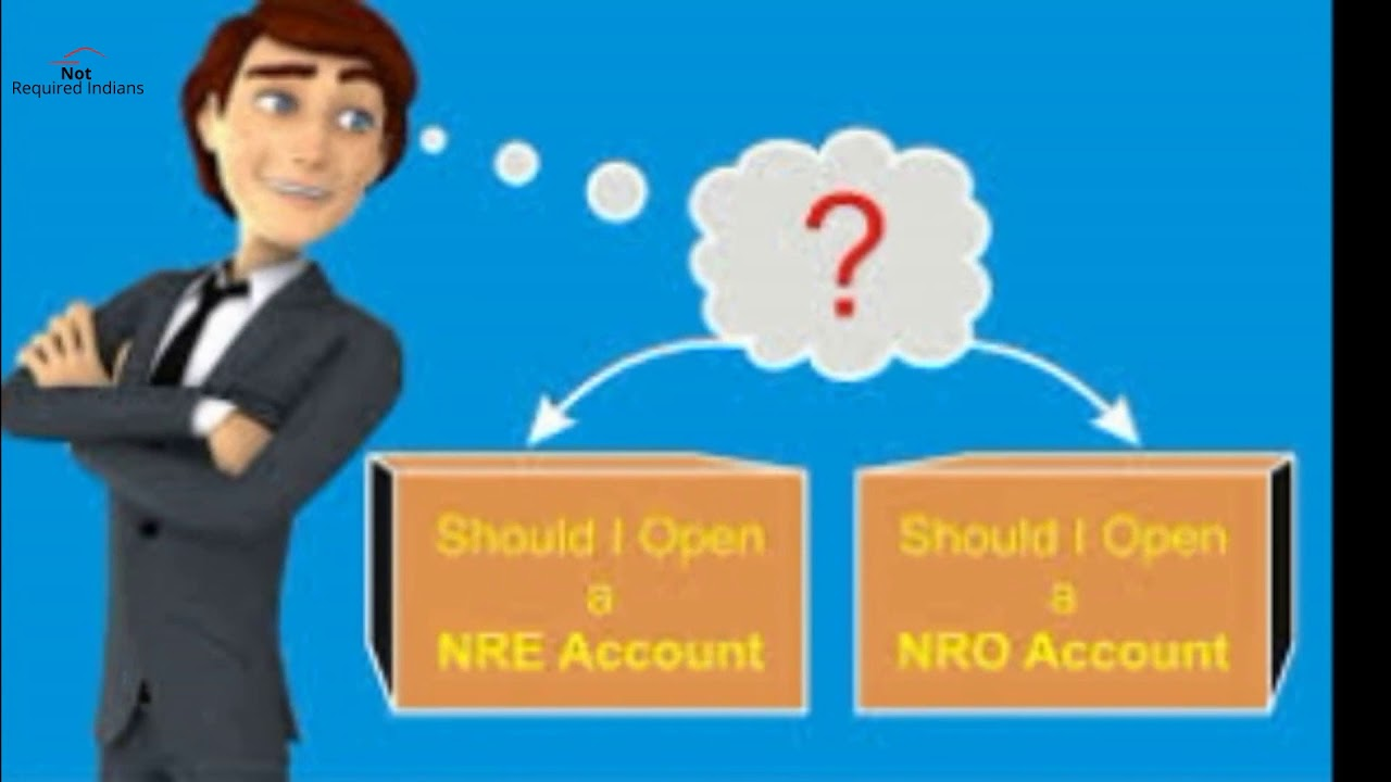 NRE & NRO Accounts - Meaning, Comparison, Benefits, Taxation, Limits