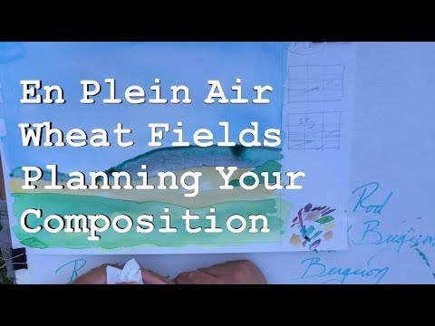 En Plein Air; Planning Your Composition; Wheat Fields