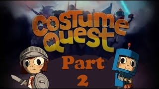 part 2 let s play costume quest manifest destiny