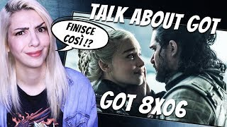 TALK ABOUT GOT 8X06 (SPOILER) | FINALE