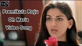 Premikula Roju Movie | Oh Maria Video Song | Kunal, Sonali Bendre, Ramba